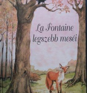 La Fontaine legszebb meséi